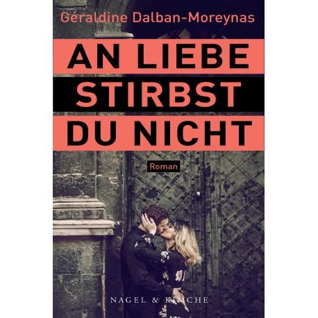 """Buch, Hardcover - """"An Liebe stirbst du nicht"""""""