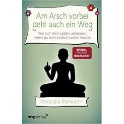 """Sachbuch, Taschenbuch - """"Am Arsch vorbei geht auch ein Weg"""""""